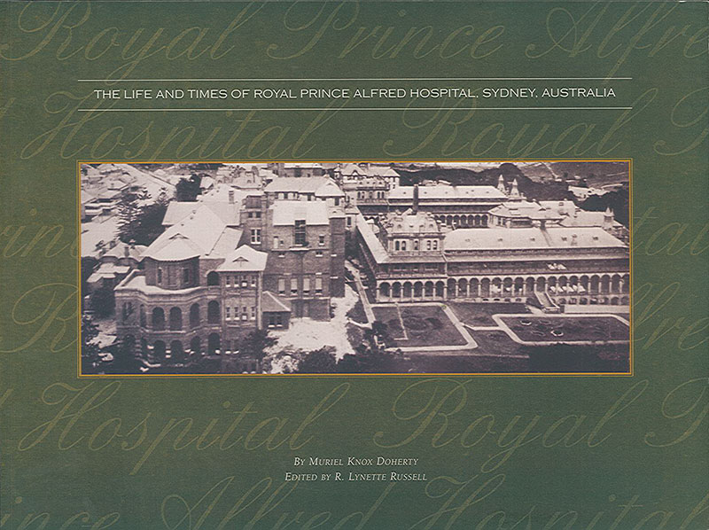 The life and times of Royal Prince Alfred Hospital