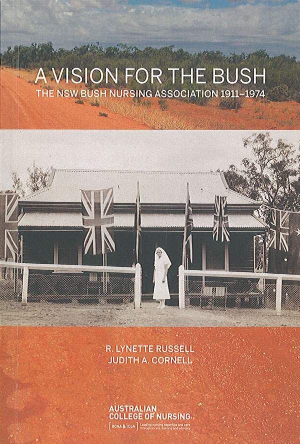 A Vision for the Bush: The NSW Bush Nursing Association